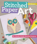Stitched Paper Art for Kids Book