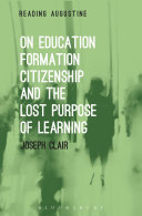 On Education, Formation, Citizenship and the Lost Purpose of Learning Pdf/ePub eBook
