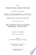 The American Polled Durham Herd Book Containing a Record of Polled Durham Cattle