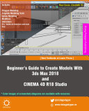 Beginner   s Guide to Create Models With 3ds Max 2018 and CINEMA 4D R18 Studio
