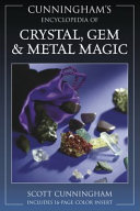 Cunningham s Encyclopedia of Crystal  Gem   Metal Magic