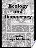 Ecology And Democracy Book