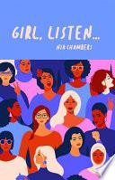 Girl, Listen…