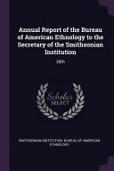 Annual Report Of The Bureau Of American Ethnology To The Secretary Of The Smithsonian Institution 28th