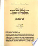 A Pilot Study of Higher order Thinking Skills Assessment Techniques in Science and Mathematics