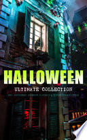HALLOWEEN Ultimate Collection  200  Mysteries  Horror Classics   Supernatural Tales Book PDF