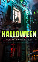 HALLOWEEN Ultimate Collection  200  Mysteries  Horror Classics   Supernatural Tales