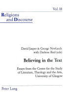 Believing in the Text: Essays from the Centre for the Study ...