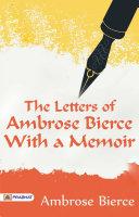 Letters to Ambrose Bierce, 1901-1912 [Pdf/ePub] eBook