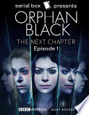 Orphan Black: The Next Chapter Episode 1