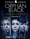 Orphan Black  The Next Chapter Episode 1