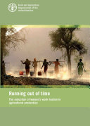 Running Out of Time  The Reduction of women s work burden in agricultural production