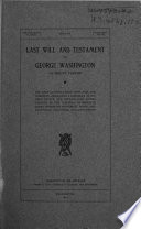 Last Will and Testament of George Washington  of Mount Vernon