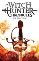 Pdf The Witch Hunter Chronicles 3: The Devil's Fire