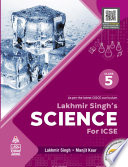 Lakhmir Singh's Science for ICSE Class 5