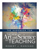 The Handbook for the New Art and Science of Teaching Book