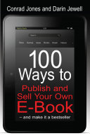 100 Ways To Publish and Sell Your Own Ebook