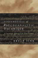Fundamentals of Psychoanalytic Technique: A Lacanian Approach for Practitioners