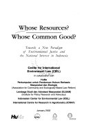 Whose Resources? Whose Common Good?