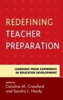 Redefining Teacher Preparation