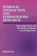 Symbolic Interaction and Ethnographic Research