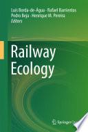 """Railway Ecology"" by Luís Borda-de-Água, Rafael Barrientos, Pedro Beja, Henrique Miguel Pereira"