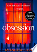 Obsession  A shocking psychological thriller where love affairs turn deadly