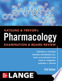 Katzung & Trevor's Pharmacology Examination and Board Review,Thirteenth Edition