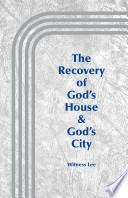 The Recovery of God s House   God s City