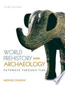 World Prehistory and Archaeology