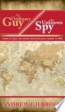 An Ordinary Guy  An Unknown Spy Book