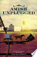 Amish Unplugged