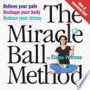 The Miracle Ball Method