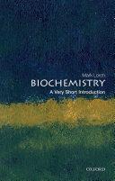 Biochemistry  a Very Short Introduction