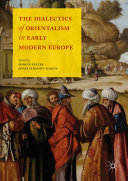 Pdf The Dialectics of Orientalism in Early Modern Europe Telecharger