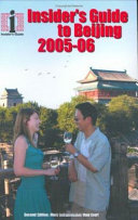 The Insider's Guide to Beijing 2005-2006