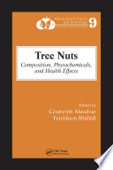 """Tree Nuts: Composition, Phytochemicals, and Health Effects"" by Cesarettin Alasalvar, Fereidoon Shahidi"