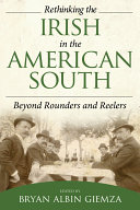 Rethinking the Irish in the American South: Beyond Rounders ...