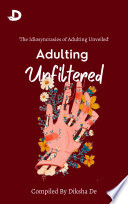 Adulting Unfiltered