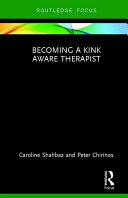 Becoming a Kink Aware Therapist [Pdf/ePub] eBook