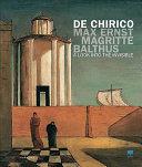 De Chirico, Max Ernst, Magritte, Balthus. Uno Sguardo Nell'invisibile. Ediz. Inglese