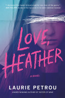 link to Love, Heather in the TCC library catalog