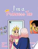 I   m a Princess Too