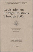Legislation on Foreign Relations Through 2005  V  1 A Book