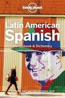 Latin American Spanish Phrasebook and Dictionary