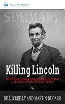 Summary of Killing Lincoln Book