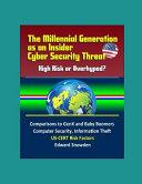 The Millennial Generation as an Insider Cyber Security Threat Book
