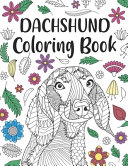 Dachshund Coloring Book