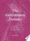 """""""The Autoimmune Diseases"""" by Noel R. Rose, Ian R. Mackay"""