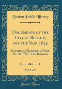 Documents Of The City Of Boston For The Year 1854 Vol 2 Of 2